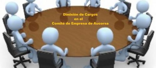 DIMISIÓN DEL PRESIDENTE Y SECRETARIO DEL COMITÉ DE EMPRESA DE SUS CARGOS